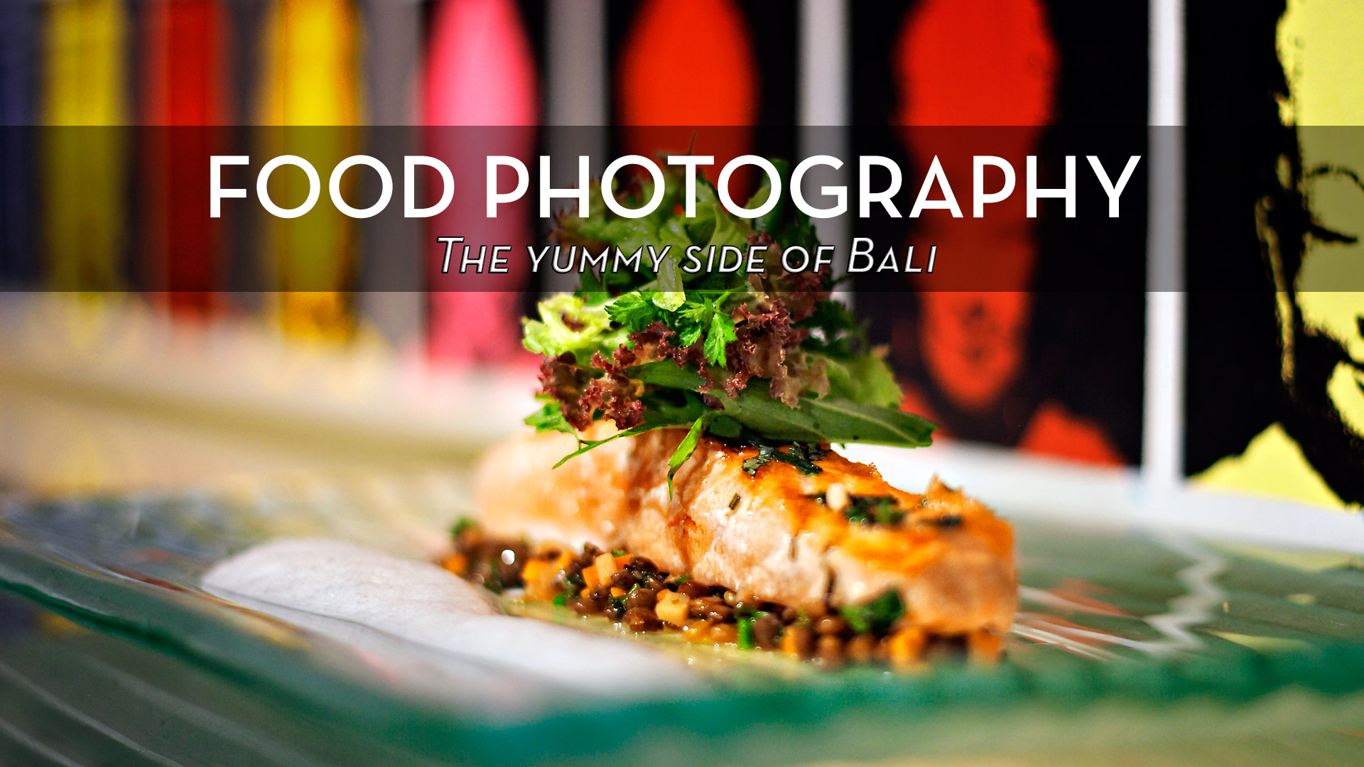 BALI FOOD PHOTOGRAPHER by DOMINIK PHOTOGRAPHY